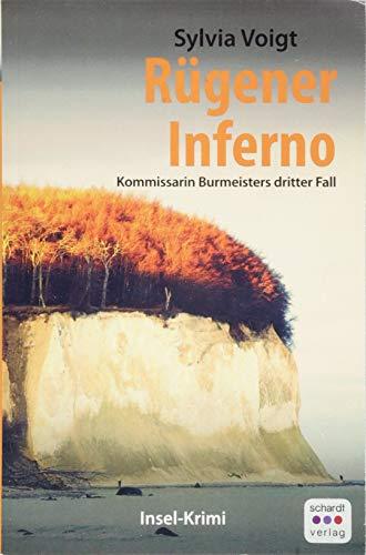 Rügener Inferno: Kommissarin Burmeisters dritter Fall. Insel-Krimi