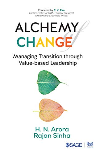 Alchemy of Change: Managing Transition through Value-Based Leadership