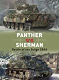 Panther vs Sherman: Battle of the Bulge 1944 (Duel Book 13) (English Edition)