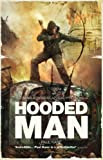 Hooded Man: An Omnibus of Post-Apocalyptic Novels (The Afterblight Chronicles)