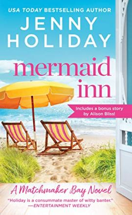 Mermaid Inn: Includes a bonus novella (Matchmaker Bay Book 1) by [Holiday, Jenny]