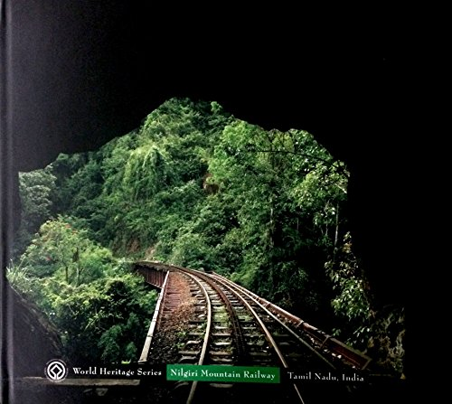 World Heritage Series - Nilgiri Mountain Railway