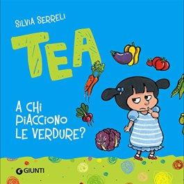 A chi piacciono le verdure? Tea