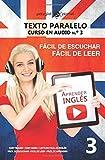 Aprender inglés | Texto paralelo - Fácil de leer | Fácil de escuchar: Lectura fácil en inglés: Volume 3 (CURSO EN AUDIO)