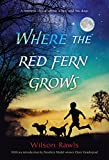 Where the Red Fern Grows: The Story of Two Dogs and a Boy [Lingua inglese]