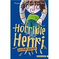 Horrible Henri, 2:Le club secret