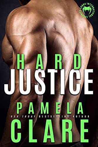 Hard Justice (Cobra Elite Book 3) by [Clare, Pamela]