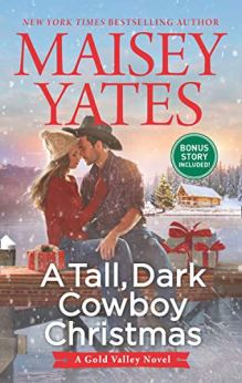 A Tall, Dark Cowboy Christmas (A Gold Valley Novel, Book 4) by [Yates, Maisey]