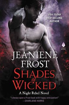 Shades of Wicked: A Night Rebel Novel by [Frost, Jeaniene]