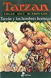 Tarzán y los hombres hormiga X