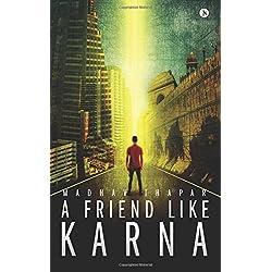 A Friend Like Karna