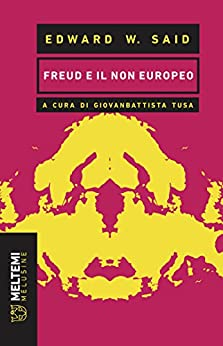 Freud e il non europeo di [Said, Edward W.]