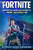 Fortnite: Advanced Tips, Tricks and Strategies to Fortnite Battle Royale Ps4