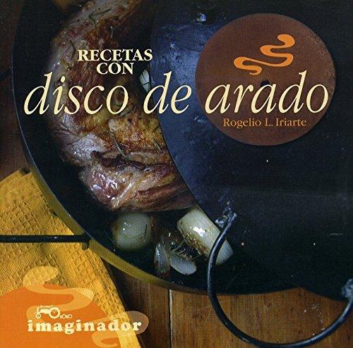 Recetas Con Disco De Arado / Recipes With Disco De Arado