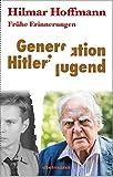 Generation Hitlerjugend: Reflexionen über eine Verführung