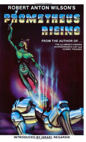 Prometheus Rising: Second Revised Edition