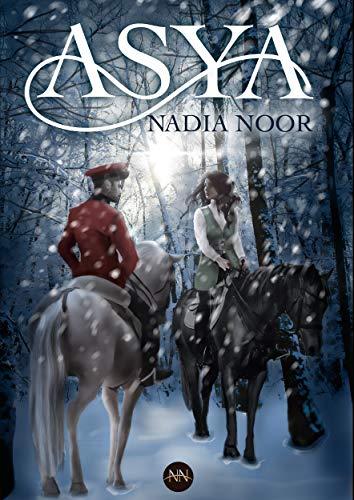 Leer Gratis ASYA de Nadia Noor