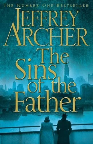 Sins of the Father: 2 (The Clifton Chronicles)