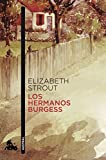 Los hermanos Burgess (Contemporánea)