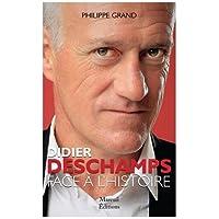 Didier Deschamps Face a l'Histoire