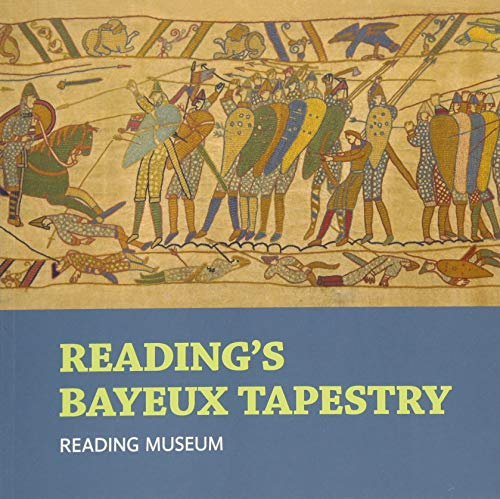 Reading's Bayeux Tapestry