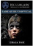 Hellblade Senuas Sacrifice Game Guide Unofficial