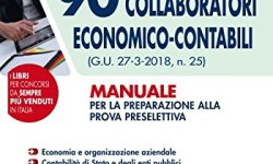 = Concorso MEF. 90 collaboratori economico-contabili (G.U. 27-3-2018, n. 25). Manuale per la preparazione alla prova preselettiva PDF Gratis