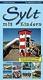 Sylt mit Kindern- Erlebnisreiseführer