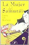 La mujer del samurái (Letras de Bolsillo)