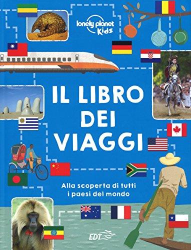 Il libro dei viaggi. Ediz. a colori