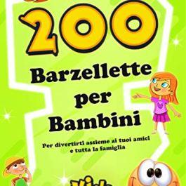 BARZELLETTE PER BAMBINI: 200 Barzellette per Bambini – Edizione Kids World