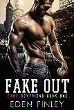 Fake Out