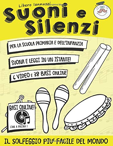 Suoni e Silenzi: Il solfeggio più facile del mondo!