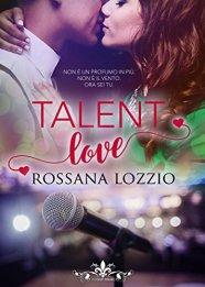 Talent love (Literary Romance) di [Rossana Lozzio]
