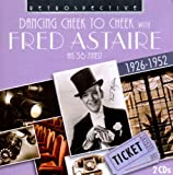 Fred Astaire : Cheek To Cheek