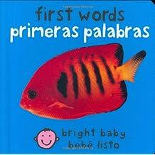 First Words/Primeras Palabras (Bright Baby/ Bebe Listo)
