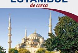 Estambul De cerca 5 (Lonely Planet-Guías De cerca) leer libros online gratis en español para descargar