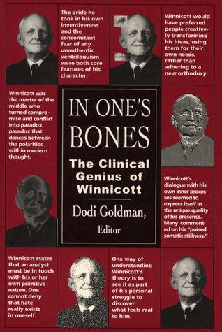PDF In One's Bones: The Clinical Genius of Winnicott ePub ...
