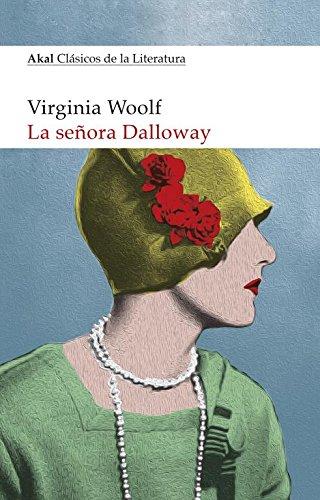 La señora Dalloway: 1 (Clásicos de la Literatura)