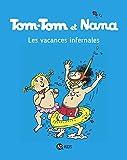 Tom-Tom et Nana, Tome 05: Les vacances infernales