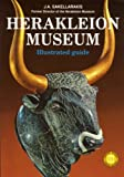 Herakleion Museum Illustrated Guide