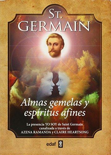 ALMAS GEMELAS Y ESPÍRITUS AFINES (Tabla de Esmeralda)