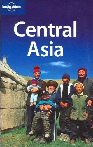 Central Asia 4 (Lonely Planet Multi Country Guides) 2