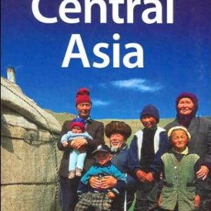 Central Asia 4 (Lonely Planet Multi Country Guides) 12