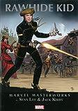 Marvel Masterworks: Rawhide Kid Volume 1: 17-25 (Marvel Masterworks (Unnumbered))