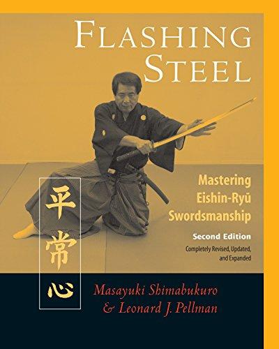 Flashing Steel, Second Edition: Mastering Eishin-Ryu Swordsmanship