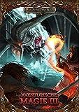 Aventurische Magie 3 Taschenbuch (Das Schwarze Auge - Regelband)