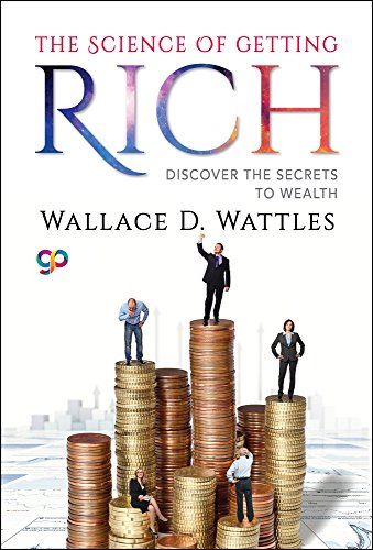 The Science of Getting Rich: Discover the Secrets to Wealth (General Press)