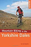 Mountain Biking in the Yorkshire Dales (Cicerone Mountain Biking)