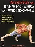 ANATOMÍA DEL ENTRENAMIENTO DE LA FUERZA CON EL PROPIO PESO CORPORAL (En Forma (tutor))